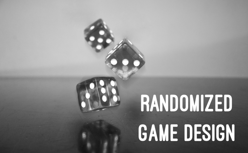 Randomized Game Design – Getting Started